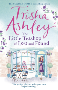 The Little Teashop of Lost and Found by Trisha Ashley book cover