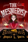 The Mesmerist by Ronald L. Smith book cover