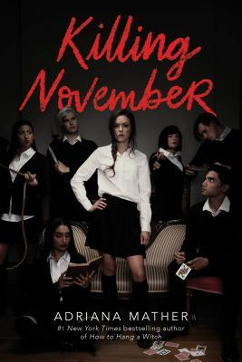 Killing November by Adriana Mather book cover