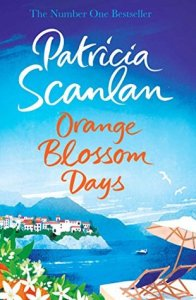 Orange Blossom Days Patricia Scanlan book cover hardback