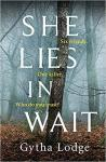 She Lies in Wait by Gytha Lodge book cover, UK edition, Michael Joseph, Penguin