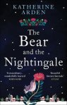 The Bear and the Nightingale by Katherine Arden UK book cover