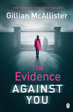 The Evidence Against You by Gillian McAlister book cover UK edition