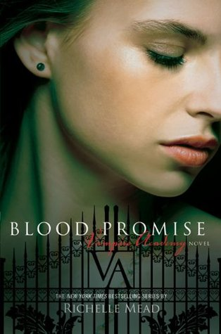 blood promise by Richelle Mead, Vampire academy book 4, US cover