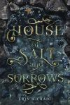 House of Salt and Sorrows by Erin A, Craig book cover