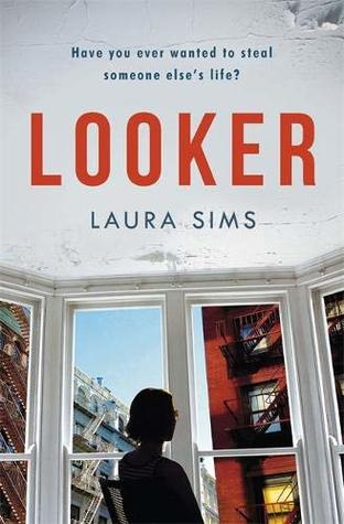 Looker by Laura Sims UK paperback book cover