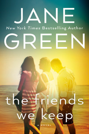 the friends we keep by jane green book cover