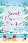 The Secret Cove in Croatia by Julie Caplin book cover