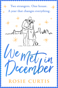 We Met in December by Rosie Curtis book cover UK edition