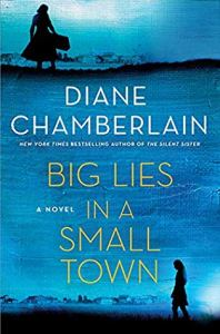 big lies in a small town by Diane Chamberlain book cover