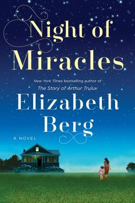 Night of Miracles by Elizabeth Berg book cover
