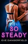 So Steady by Eve Dangerfield book cover