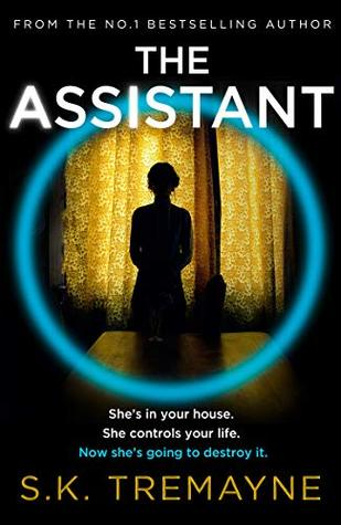 The Assistant by S .K. Tremayne book cover