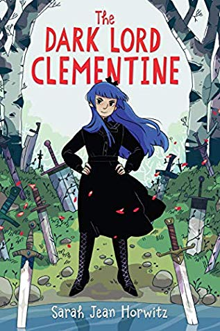 The Dark Lord Clementine by Sarah Jean Horwitz book cover