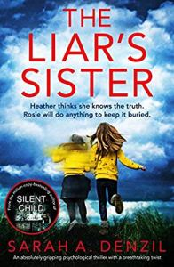 The Liar's Sister by Sarah A. Denzil book cover