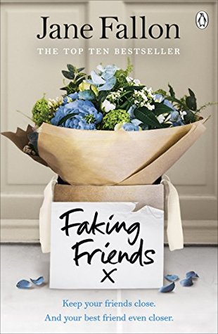 Faking Friends by Jane Fallon book cover