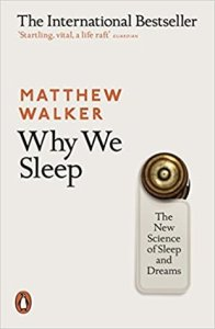 Why we sleep by Matthew walker book cover UK edition