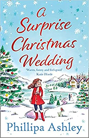 A Surprise Christmas Wedding by Phillipa Ashley book cover