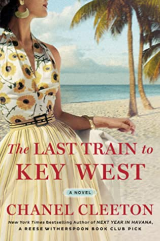 The Last Train to Key West by Chanel Cleeton book cover