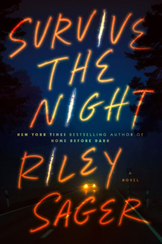 Riley Sager Survive the Night book cover
