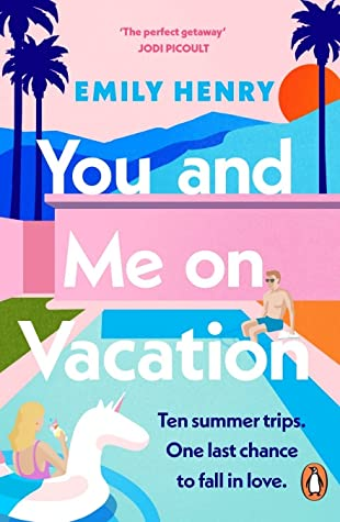 you and me on Vacation by Emily Henry book cover UK edition