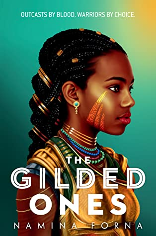 The Gilded Ones by Namina Forna book cover US edition 2021